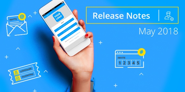 May Release Focuses on User Onboarding and Management of Your Employee App