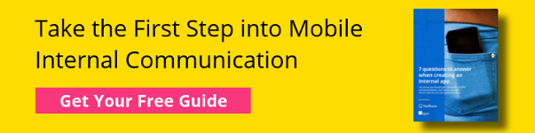 Take the First Step into Mobile Internal Communication