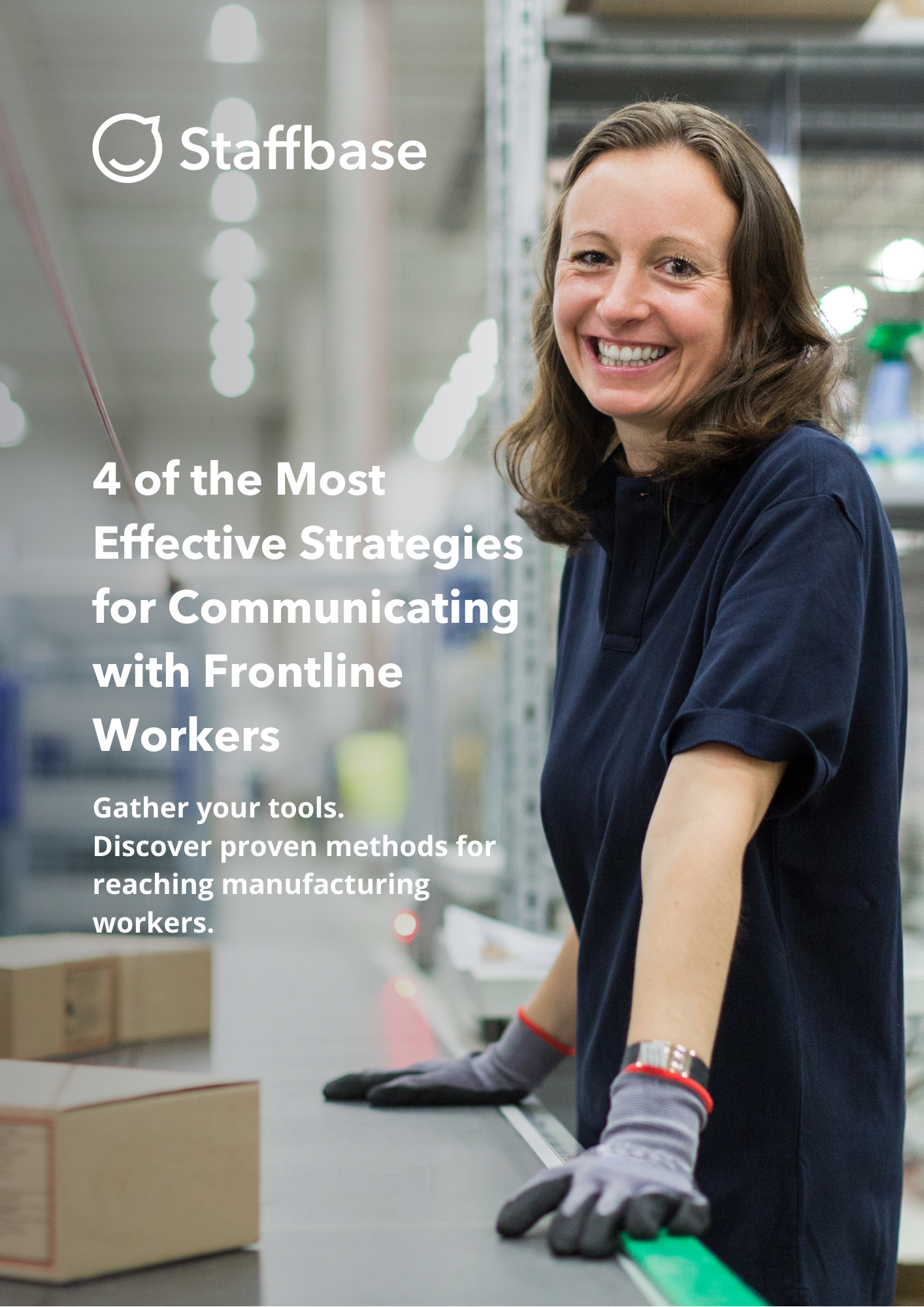 4 of the Most Effective Strategies for Communicating with Frontline Workers